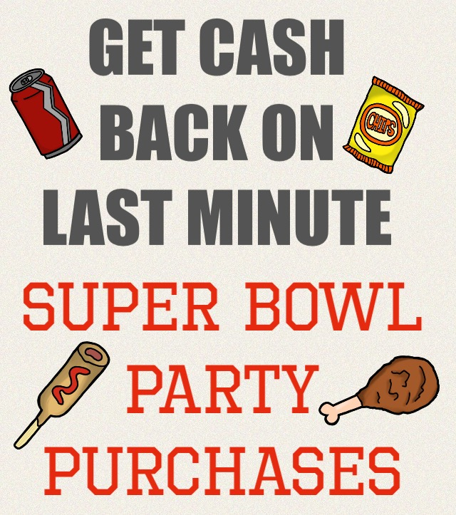 Get cash back on last minute Super Bowl purchases