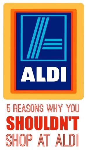 5 reasons why you shouldn't shop at Aldi